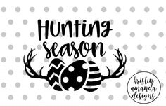 Hunting Season Easter My First Easter Bunny Kisses and Easter Wishes Easter Oh For Peeps Sake Easter cute easter shirt vinyl for kids cricut easter projects silhouette projects easter crafts easter decorations SVG Cut File • Cricut • Silhouette Vector • Calligraphy • Download File • Cricut • Silhouette Cricut projects - cricut ideas - cricut explore - silhouette cameo By Kristin Amanda Designs
