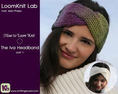 Loom Knitting: The Iva Headband Part 1 (+playlist)