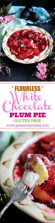 Flourless White Chocolate Plum Pie - Very Creamy! - Peas and Peonies #whiithechocolate #plumpie