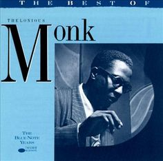 """Thelonious Monk """"The Best of the Blue Note Years"""" 1991"""