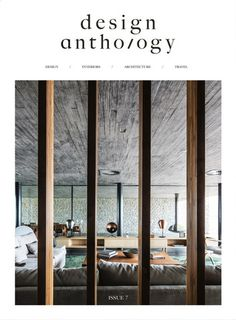 Get your digital copy of Design Anthology Magazine - Issue 07 issue on Magzter and enjoy reading it on iPad, iPhone, Android devices and the web. Architecture Magazines, Art And Architecture, Luxury Interior, Interior Design, Design Art, Digital Magazine, Magazine Design, Asia, Scene