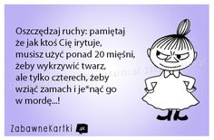 Oszczędzaj... More Than Words, Motivation Inspiration, Woman Quotes, Motto, Quotations, Texts, Jokes, Lol, Comics
