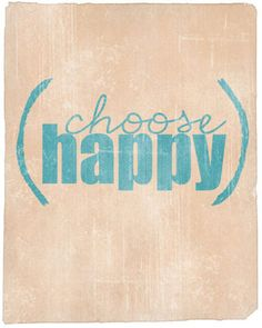 We all have a choice as to the emotion that commands us through life. Happiness is innate, not learned.  All other emotions are discovered and temporary. HAPPINESS resides in our spiritual framework.