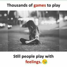 sorry 'R' 4 playing with ur fellings😢😔 True Feelings Quotes, Girly Attitude Quotes, True Love Quotes, Girly Quotes, Reality Quotes, Mood Quotes, Positive Quotes, Truth Quotes, Motivational Quotes
