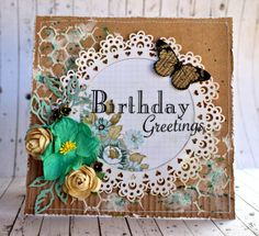 Card: Birthday Greetings - Manor House Creations