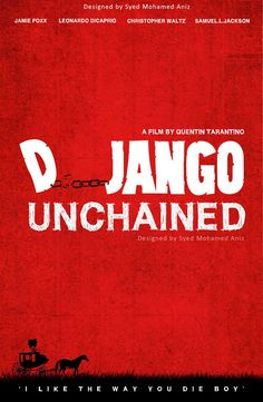 Django Unchained (2012) ~ Minimal Movie Poster by Syed Mohamed Anees #amusementphile