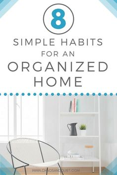 Control the clutter and stay organized with these 8 simple habits! #homeorganization #declutter #organize