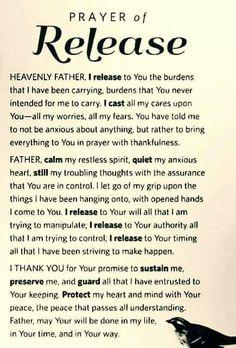 Sweet Dreams: Prayer of Release. Believe Trust God & Walk it out. Prayer Times, Prayer Scriptures, Bible Prayers, Faith Prayer, God Prayer, Power Of Prayer, Bible Verses, Peace Prayer, Healing Prayer