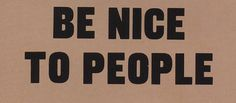 Nice matters :)