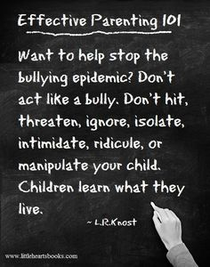 Children learn what they live. ~ L.R.Knost ♥ www.littleheartsb...