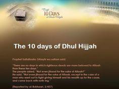 The 10 days of Dhul Hijjah