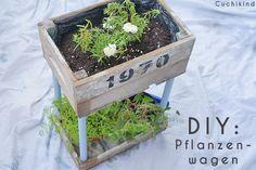 DIY: Pflanzenwagen bauen | Cuchikind | Bloglovin'