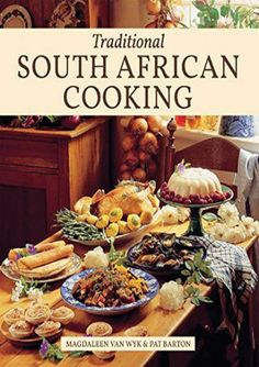 [+][PDF] TOP TREND Traditional South African Cooking [READ] South African Dishes, South African Recipes, Ethnic Recipes, Cookbook Pdf, Cookbook Recipes, Cookbook Ideas, Koeksisters Recipe, Bobotie Recipe, Pickled Fish Recipe