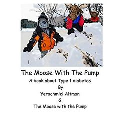 #BookReview of #TheMoosewiththePump from #ReadersFavorite - https://readersfavorite.com/book-review/the-moose-with-the-pump  Reviewed by Mamta Madhavan for Readers' Favorite  The Moose with the Pump by Yerachmiel Altman is about David Jacob, the little blue moose who has type 1 diabetes. His parents tell him that he need not be scared as they will not let him down and, with the right information, he will be safe and sound. They tell him that they will help him to learn to keep his sugar good