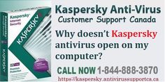 Why doesn't Kaspersky open on my PC? Customer Support, Fix You, Canada, How To Get, Number, Blog, Customer Service