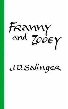 Franny and Zooey\ J. D. Salinger