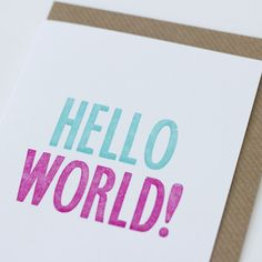 'Hello World' New Baby Card. Loving these guys!