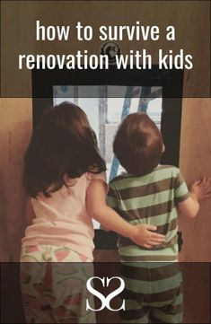 Renovating with Kids: A Cautionary Tale — Self Styled Self Styled, Second Child, Children, Kids, Pregnancy, Blog, Second Baby, Young Children, Young Children