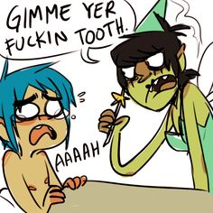 Murdoc The Tooth Fairy