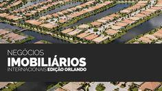 """Terceira edição da """"Negócios Imobiliários Internacionais"""" trará palestras, visitas técnicas e networking no destino nº 1 dos Brasileiros nos EUA...."""