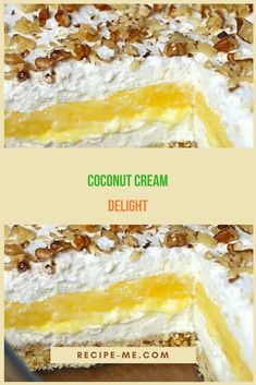 Coconut Cream Delight – It's just one of those desserts that stays with you! Desserts To Make, Summer Desserts, Delicious Desserts, Yummy Food, Baking Desserts, Summer Recipes, Coconut Recipes, My Best Recipe, Coconut Cream