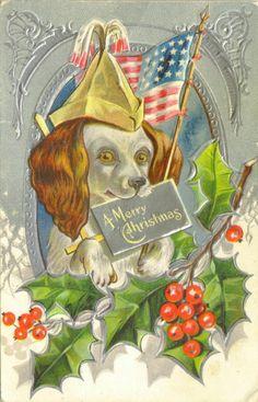 Christmas Patriotic Dog Flag Holly Gilt C by Museumofantiquepaper Merry Christmas, Christmas Puppy, Christmas Animals, Christmas Images, Xmas, Victorian Christmas, Vintage Christmas Cards, Christmas Greeting Cards, Christmas Greetings