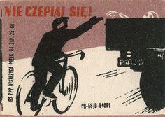 polish matchbox label | Flickr - Photo Sharing! Matchbox Art, Old Advertisements, Bicycle Art, Poster Ads, Retro Illustration, Vintage Travel Posters, Retro Posters, Illustrations And Posters, Old Pictures