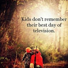 "When I hear they just ""chill"" all day at Mom's I know TV and box ruled the day. So sad."