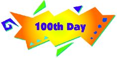 100th Day of School Celebration!