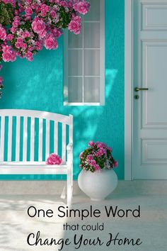 One Simple Word That Could Change Your Home | Christian Homemaking