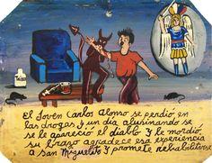 Карлос Алонсо увяз в наркотиках и однажды в галлюцинациях ему явился сам дьявол и укусил его за руку. Карлос благодарит Святого Михаила за этот приход и обещает лечиться от зависимости.