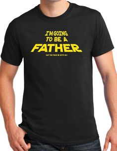 New Father Shirt star wars the force baby announcement by BluYeti