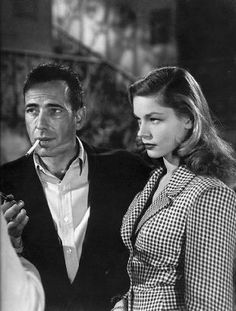 Bogie and Bacall.  They're here because, I mean....How perfect are they?!  Really....She was gorgeous and so young, he was not so handsome as he was masculine and not young. Love bloomed.