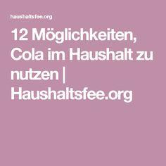 12 Möglichkeiten, Cola im Haushalt zu nutzen   Haushaltsfee.org