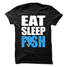 EAT, SLEEP, FISH