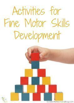 A huge list of activities for fine motor skills development, from an Occupational Therapy Assistant. | www.GoldenReflectionsBlog.com