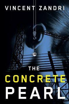 The Concrete Pearl eBook: Vincent Zandri: Amazon.com.au: Kindle Store