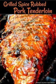 Grilled Spice Rubbed Pork Tenderloin - This spice rubbed pork is a delicious choice during grilling season or any time of year. At our house, we never ever put the grill away : melissassouthernstylekitchen Grilling Recipes, Pork Recipes, Cooking Recipes, Game Recipes, Smoker Recipes, Dinner Recipes, Melissas Southern Style Kitchen, Pork Fillet, Pork Loin