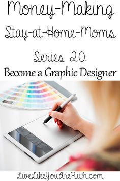 How to Make Money as a Graphic Designer from Home- scroll to bottom to see entire list of this work from home series.