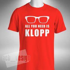 4ff96cfd9 Jurgen Klopp Mens T-Shirt All You Need Is KLOPP Liverpool German Funny  Glasses Liverpool
