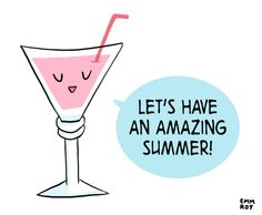 Let's Have An Amazing Summer!
