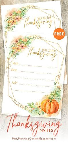 FREE Printable Thanksgiving Dinner Invites | These elegant invitations feature a gold asymmetrical frame overlaid with delicate watercolor illustrations of flowers, leaves and a pumpkin. They come in lined and blank versions.   #ThanksgivingParty #ThanksgivingInvites #ThanksgivingInvitations #Thanksgiving #FREEInvitations #CarlaChadwick Free Invitation Cards, Dinner Invitation Template, Dinner Invitations, Save The Date Invitations, Elegant Invitations, Invites, Wedding Invitations, Thanksgiving Invitation, Thanksgiving Parties