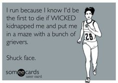 Seriously though! Gotta be fit and ready for that griever attack! Most people are preparing for zombie Apocalypse and I'm training for when the Creators wipe my brain! lol.