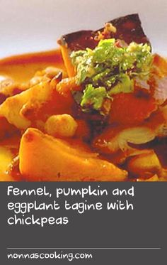 Fennel, pumpkin and eggplant tagine with chickpeas Meal Recipes, Fish Recipes, Vegetable Recipes, Cooking Recipes, Veggie Plate, Veggie Dishes, Food Dishes, Pumpkin Dishes, Atelier