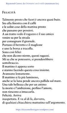 . Raymond Carver, FELICITA' da Orientarsi con le stelle - Tutte le poesie…