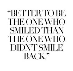137 Best Smile Quotes Images In 2019 Smiling Quotes Thinking