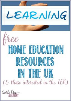 Free home education resources in the UK by Castle View Academy