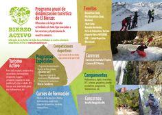 Folleto I LOVE BIERZO: paint ball, senderismo, barranquismo, piragüismo, buggies, raquetas de nieve, escalada, rutas a caballo, etc. Todo para que sientas el latido de El Bierzo.
