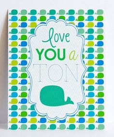Take a look at this 'Love You a Ton' Wall Art by Lucy Darling on #zulily today! $11 !!