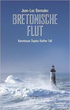 Bretonische Flut: Kommissar Dupins fünfter Fall Kommissar Dupin ermittelt: Amazon.de: Jean-Luc Bannalec: Bücher Gelesen